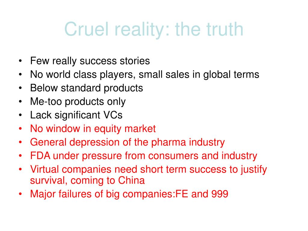 Cruel reality: the truth