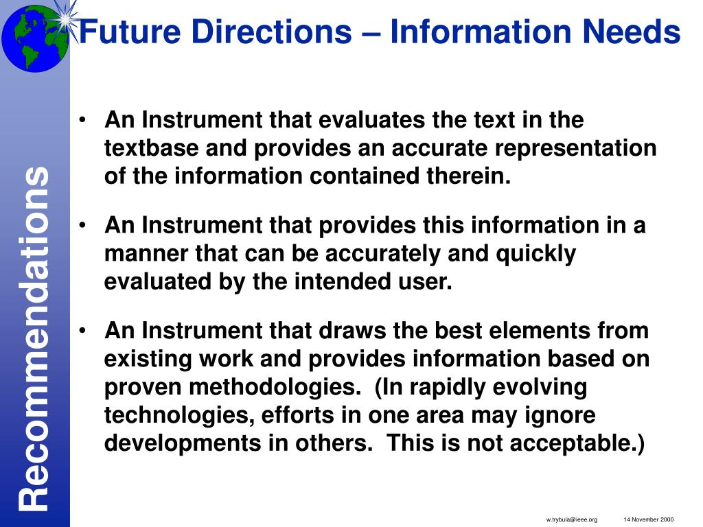 Future Directions – Information Needs