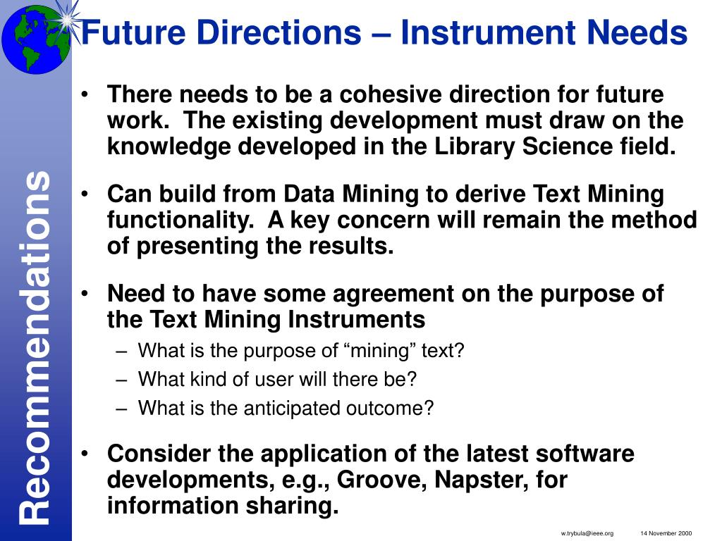 Future Directions – Instrument Needs