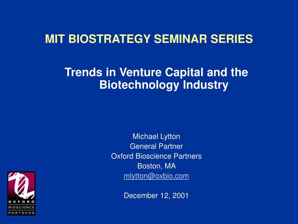 mit biostrategy seminar series l.