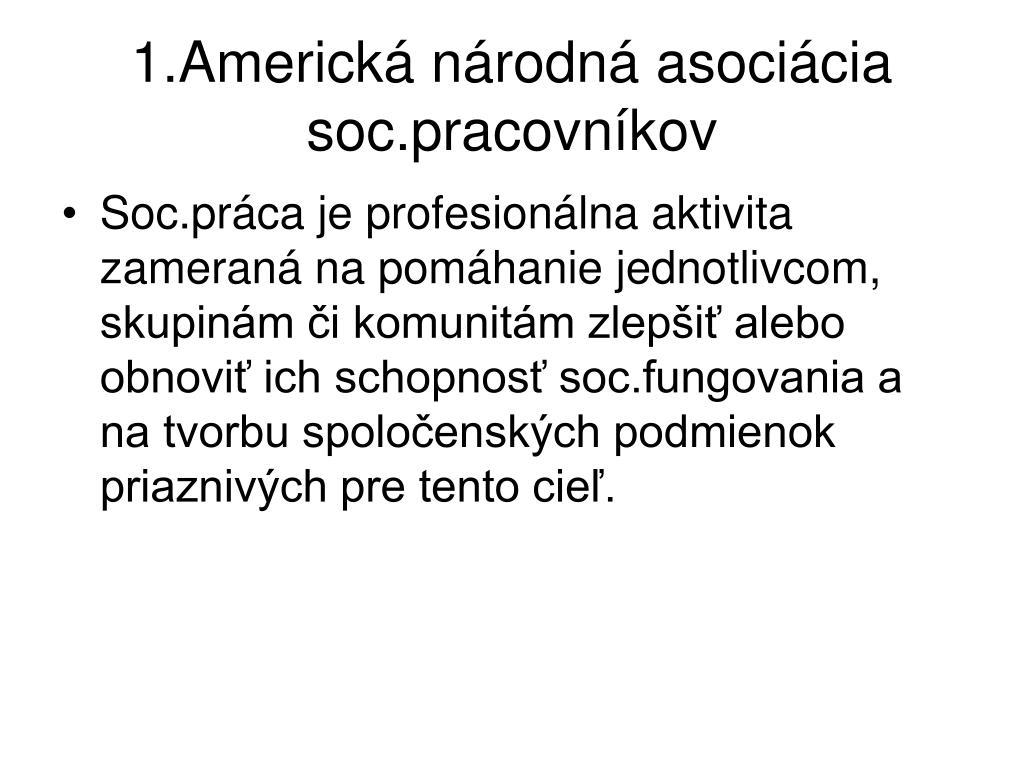 1.Americká národná asociácia soc.pracovníkov