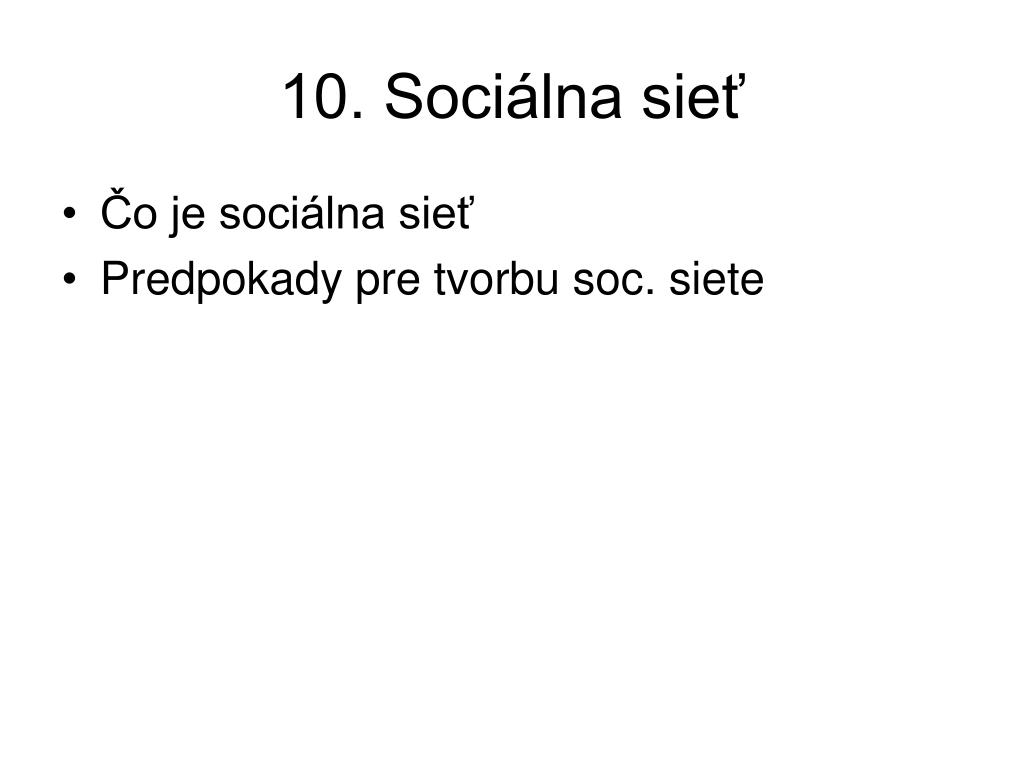 10. Sociálna sieť