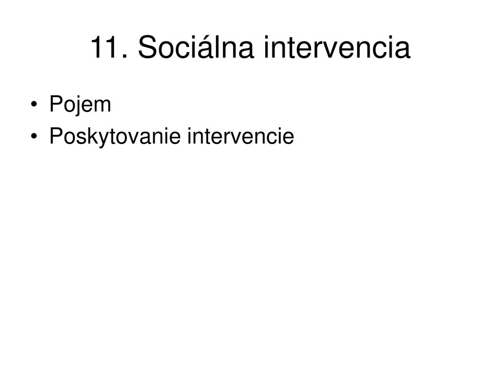 11. Sociálna intervencia