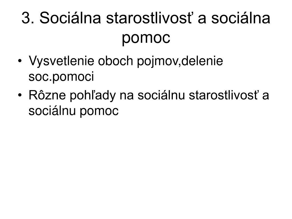 3. Sociálna starostlivosť a sociálna pomoc