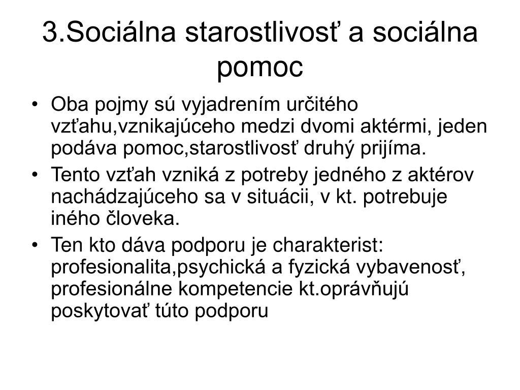 3.Sociálna starostlivosť a sociálna pomoc