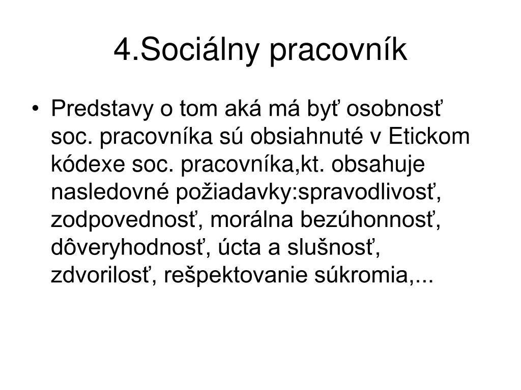 4.Sociálny pracovník