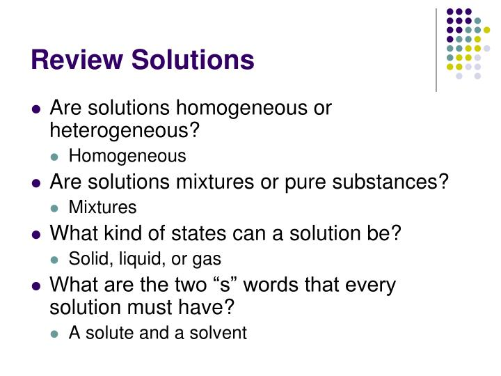 Review solutions