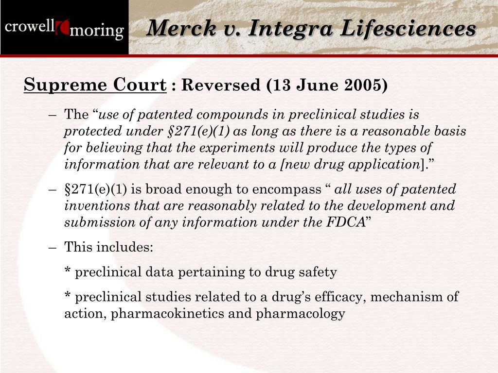 Merck v. Integra Lifesciences