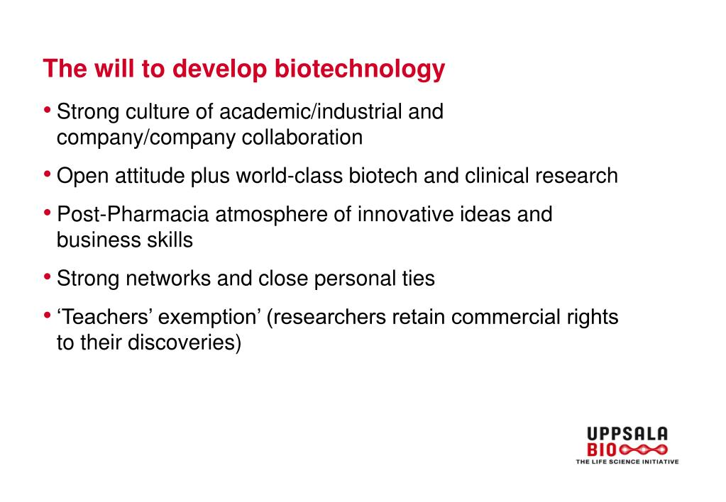 The will to develop biotechnology