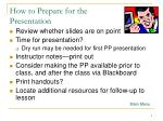 how to prepare for the presentation