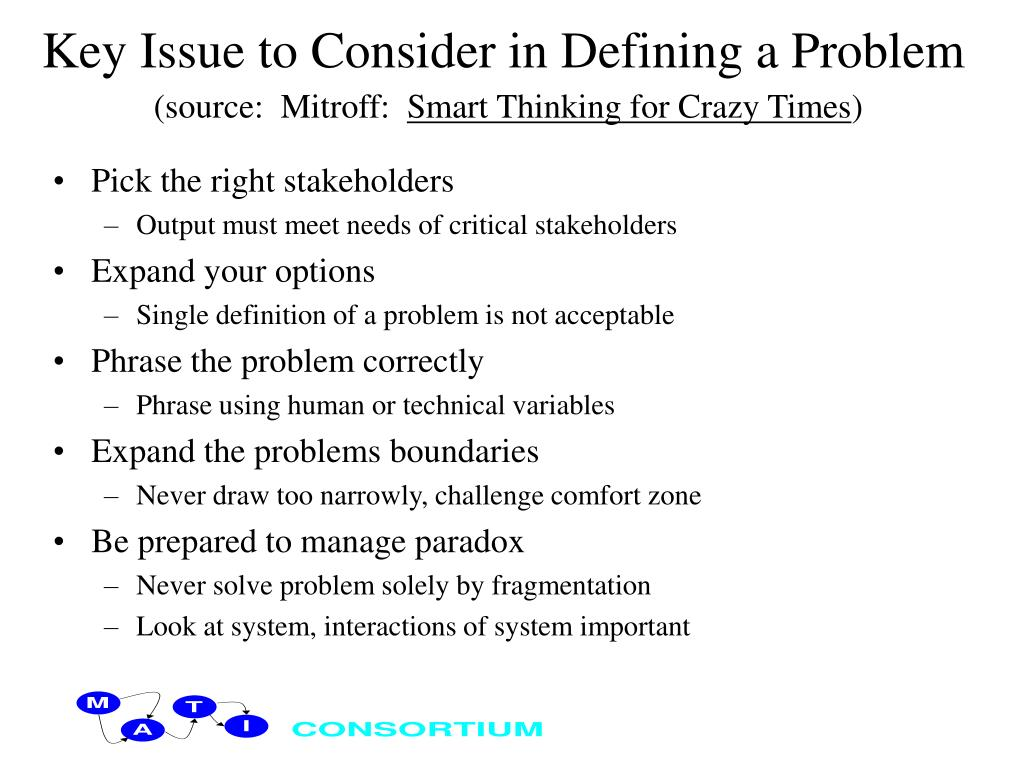 Key Issue to Consider in Defining a Problem