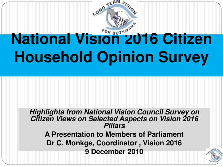 national vision 2016 citizen household opinion survey n.