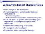 vancouver distinct characteristics