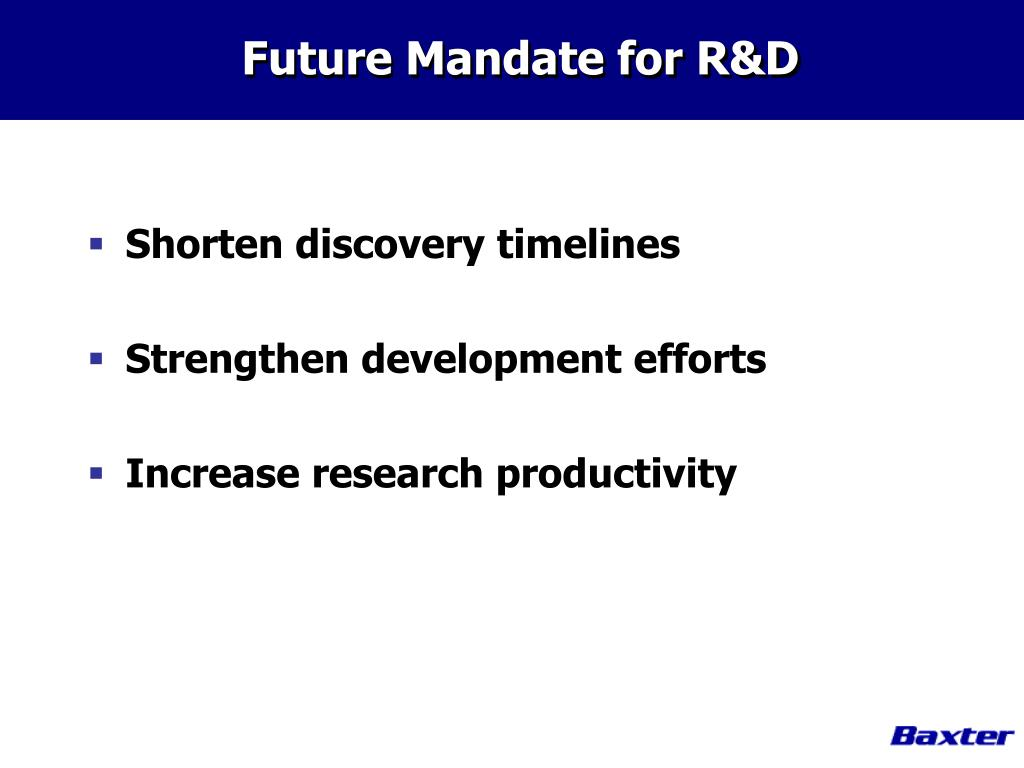 Future Mandate for R&D