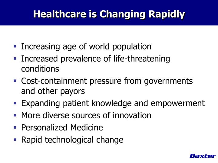 Healthcare is changing rapidly