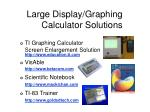 large display graphing calculator solutions