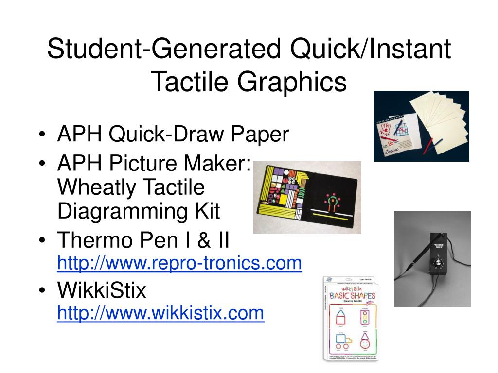 Student-Generated Quick/Instant Tactile Graphics