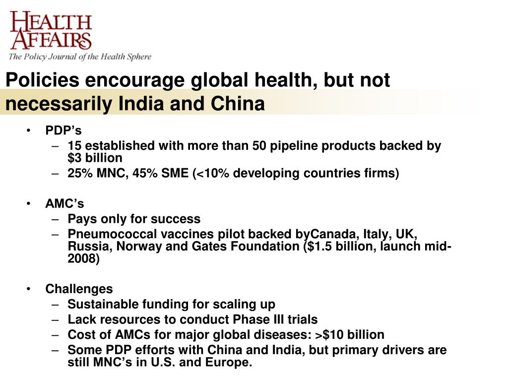 Policies encourage global health, but not necessarily India and China