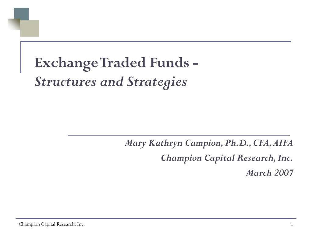 exchange traded funds structures and strategies l.