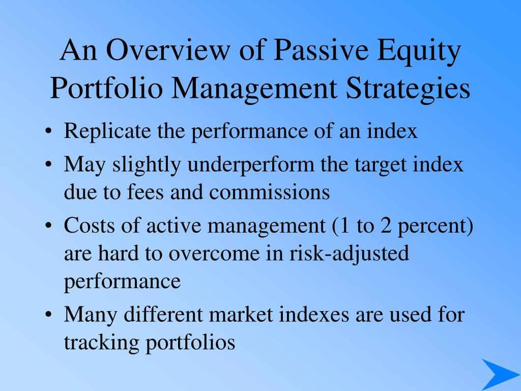 An Overview of Passive Equity Portfolio Management Strategies