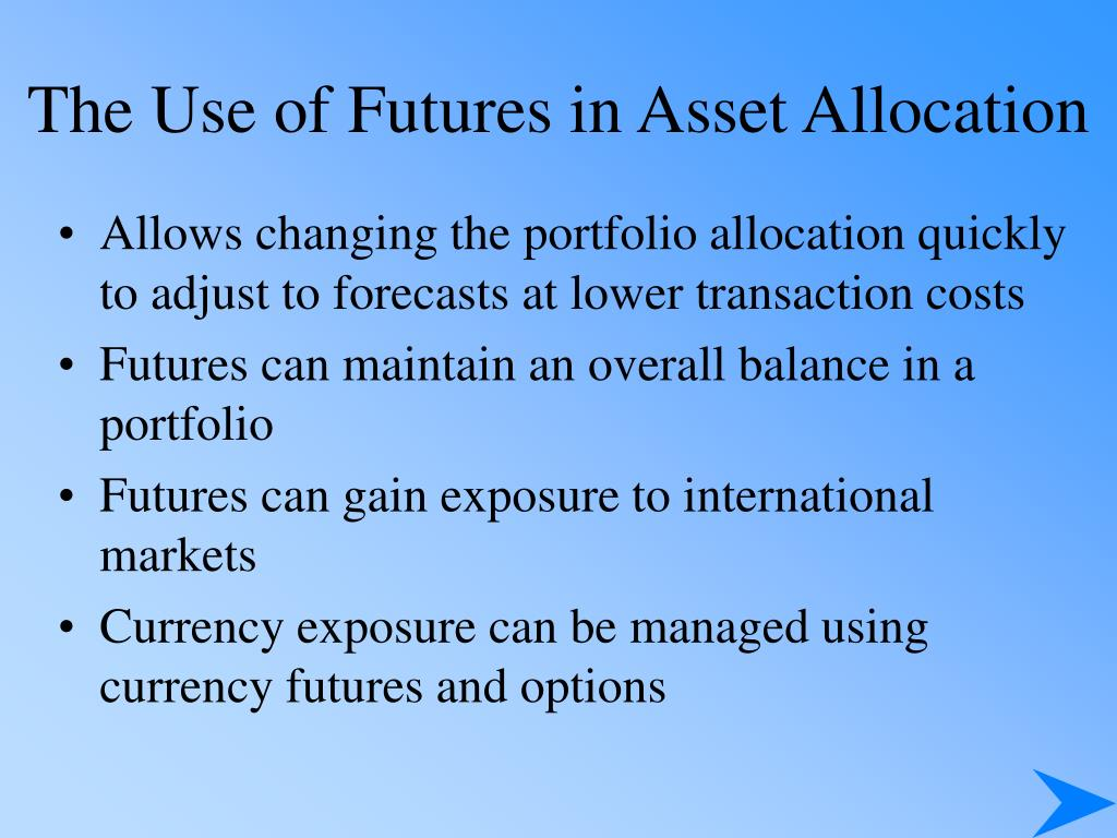 The Use of Futures in Asset Allocation