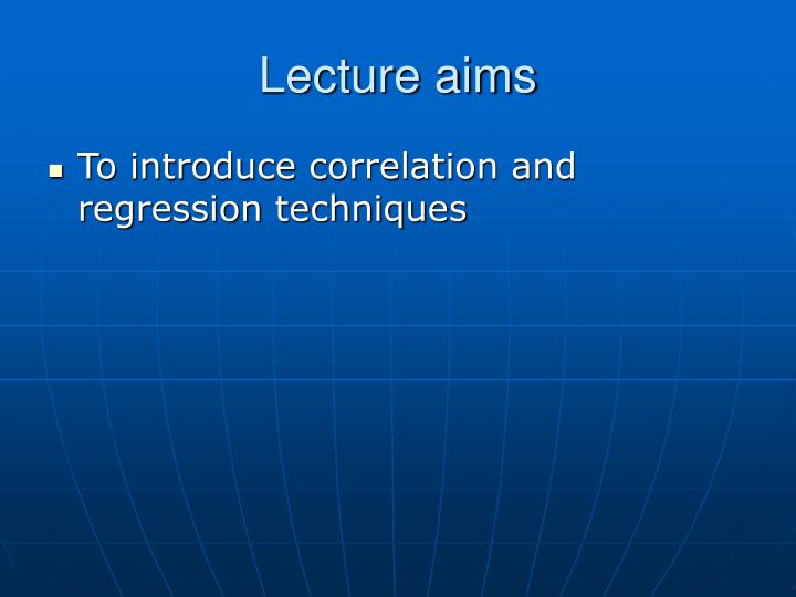 Lecture aims