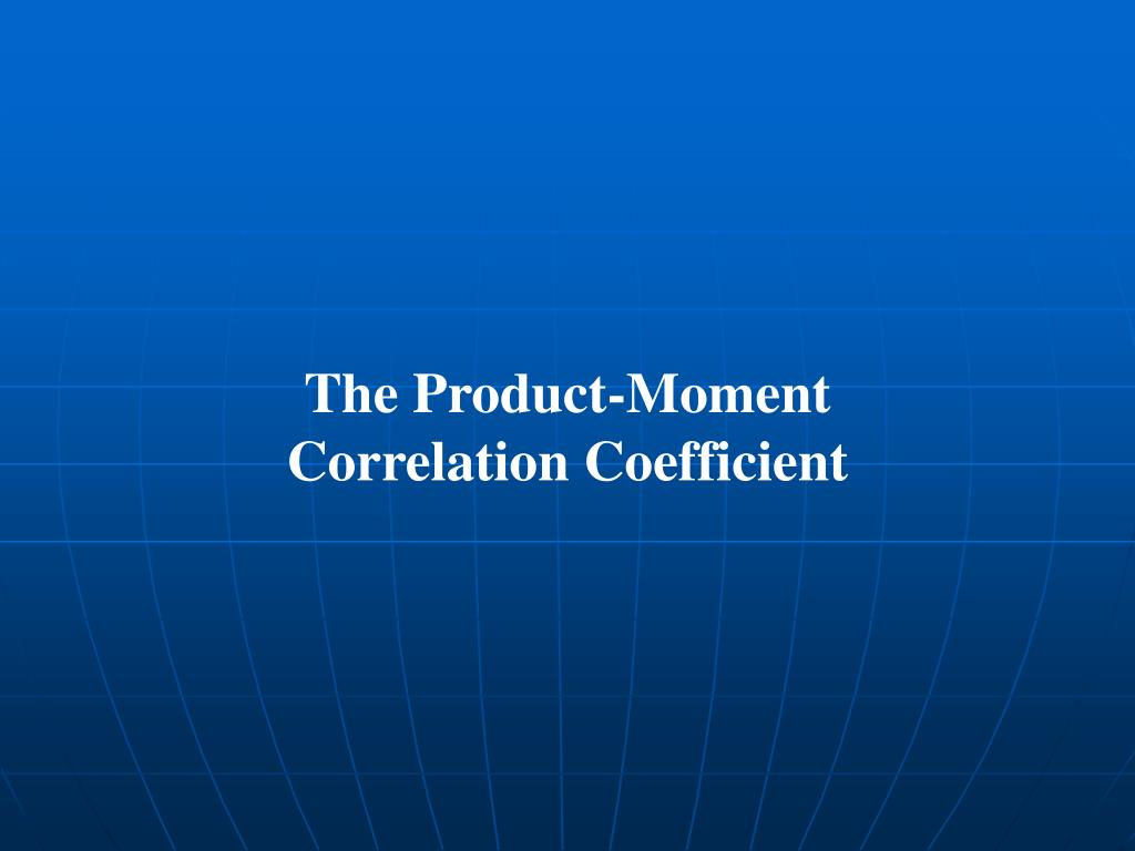The Product-Moment