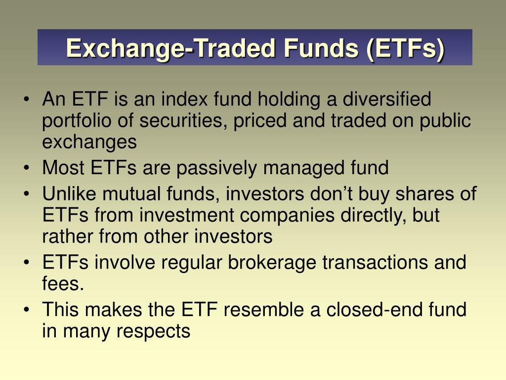 Exchange-Traded Funds (ETFs)