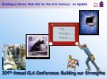 104 th annual cla conference building our strengths1