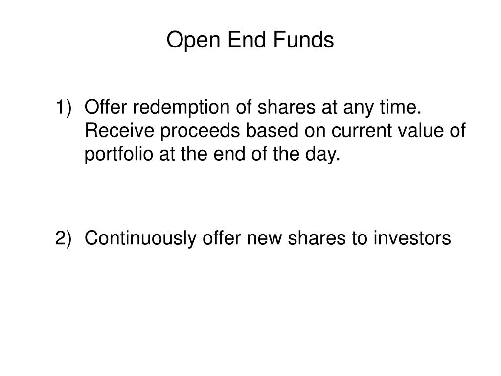 Open End Funds