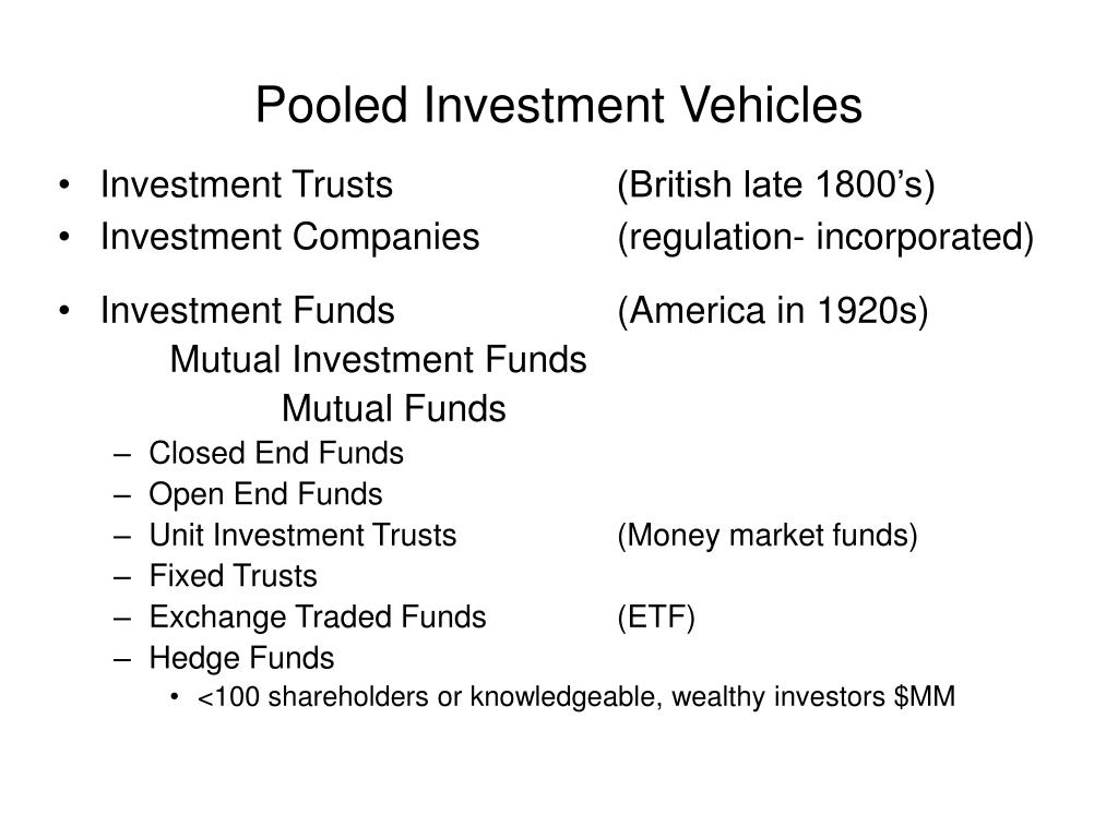 Pooled Investment Vehicles