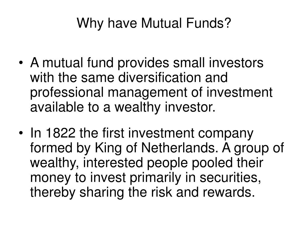 Why have Mutual Funds?