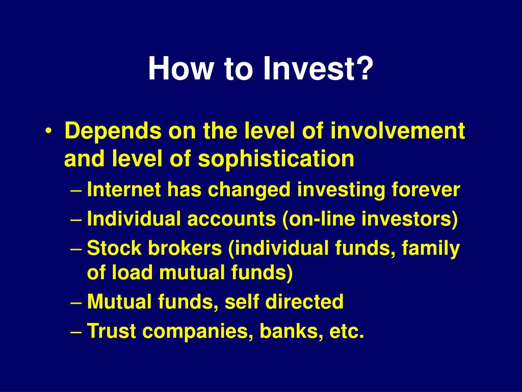 How to Invest?