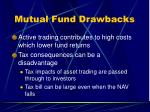 mutual fund drawbacks