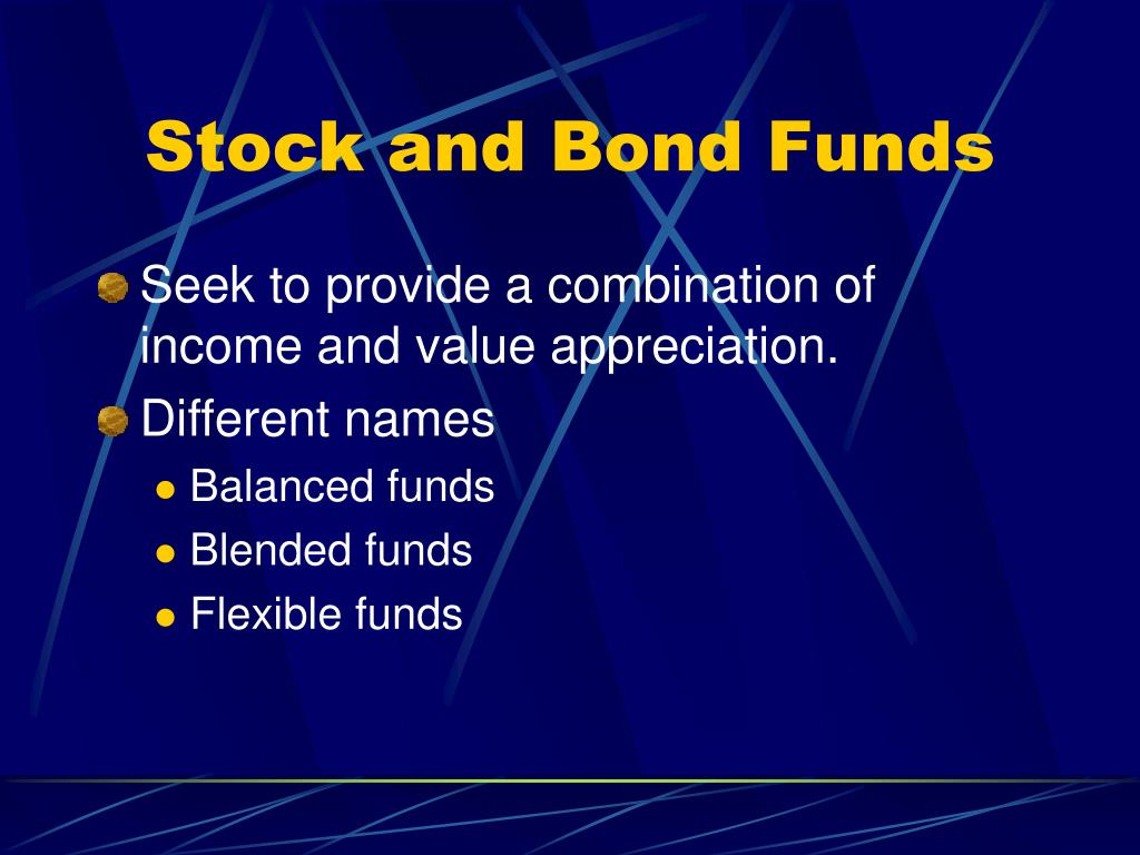 Stock and Bond Funds