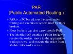 par public automated routing