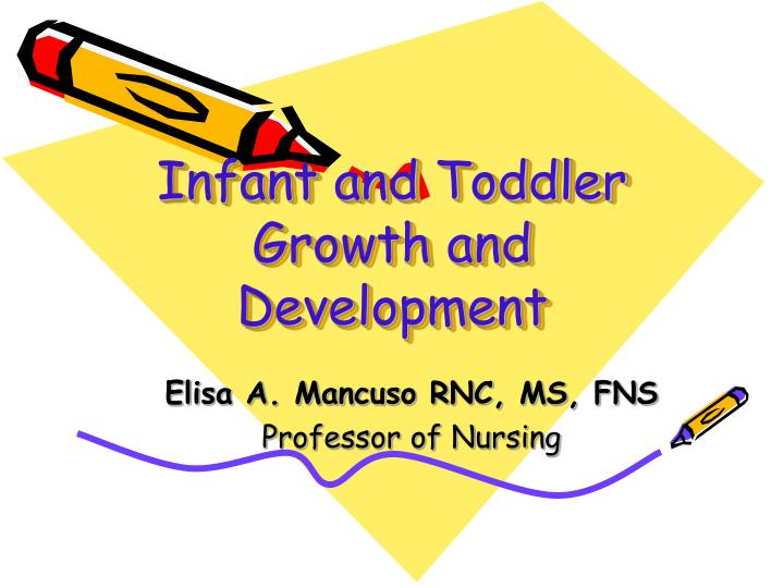 infant and toddler growth and development n.