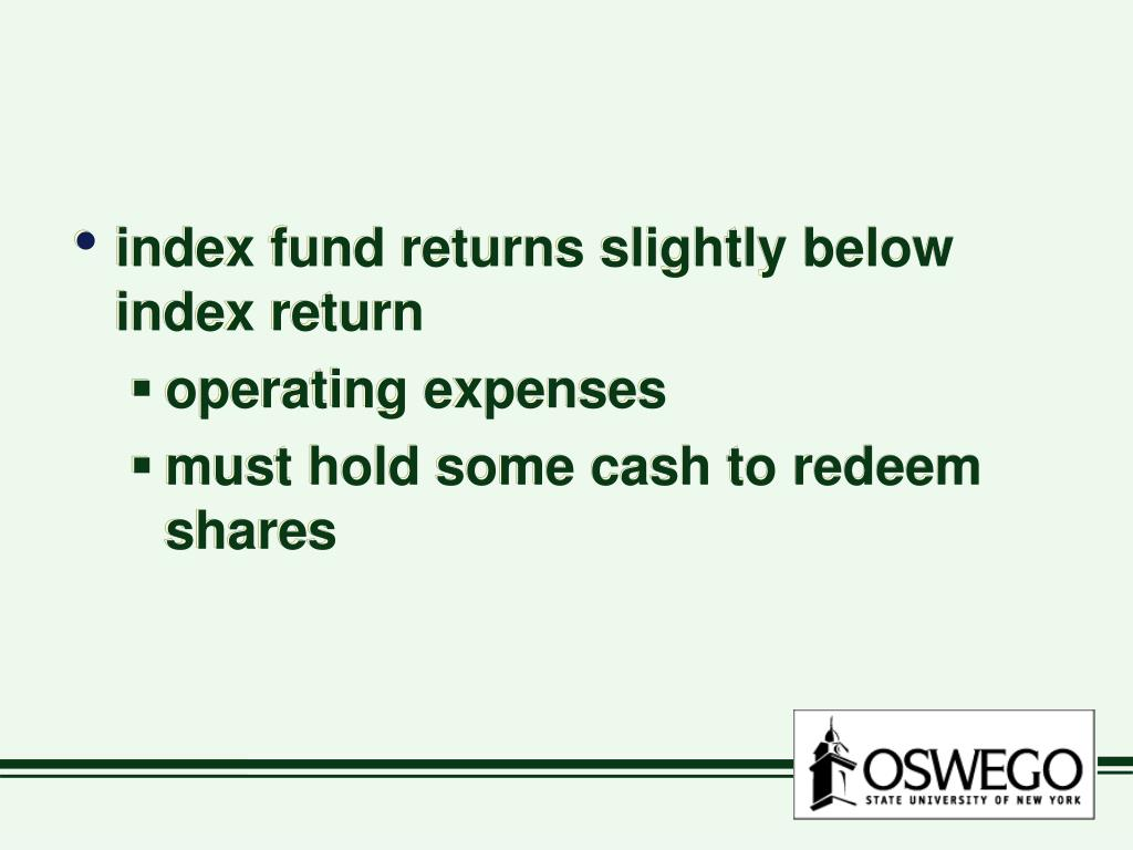 index fund returns slightly below index return