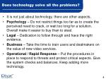 does technology solve all the problems