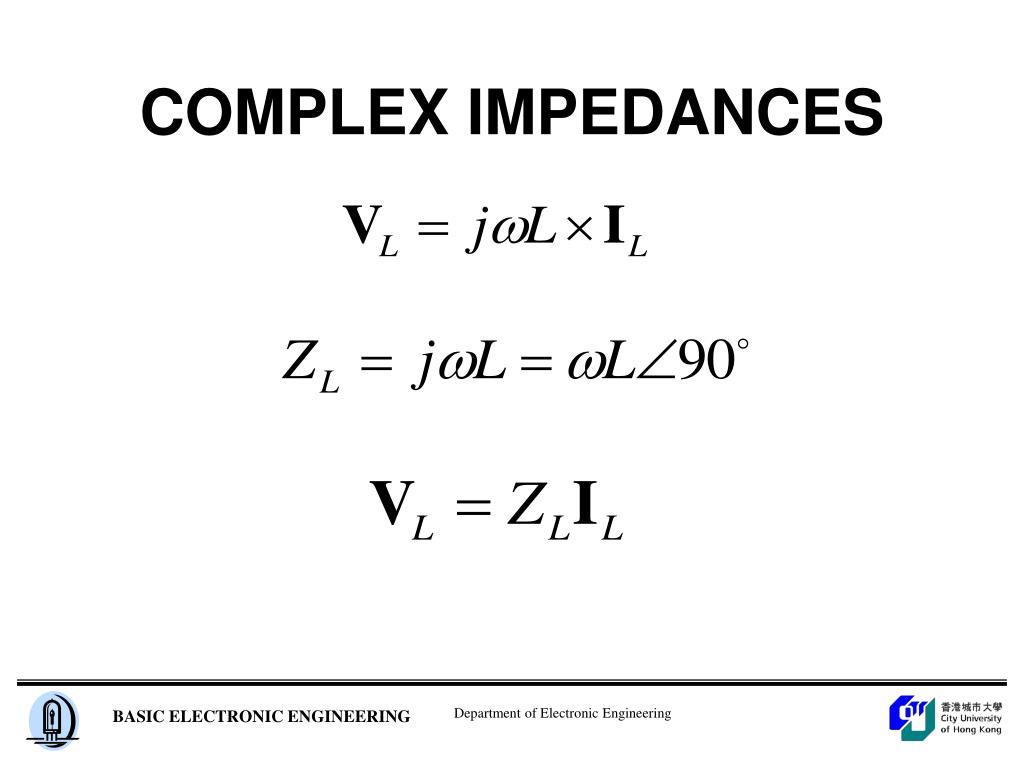 COMPLEX IMPEDANCES