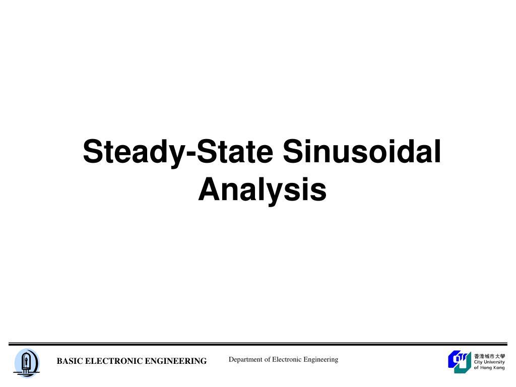 Steady-State Sinusoidal Analysis