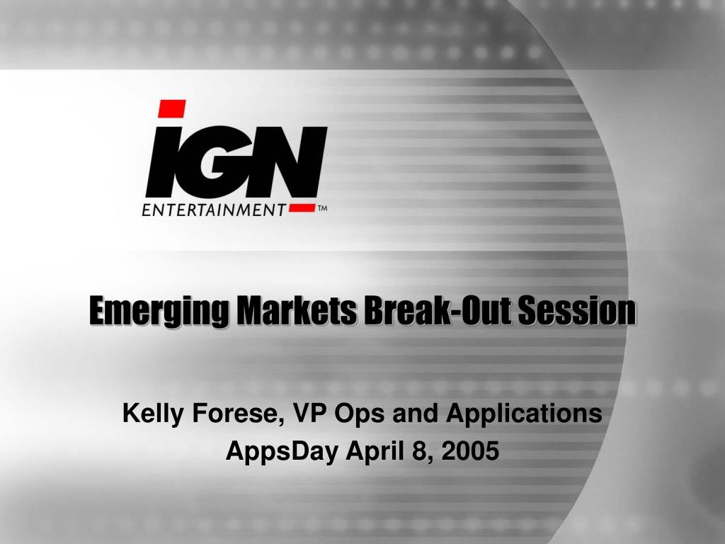 emerging markets break out session l.