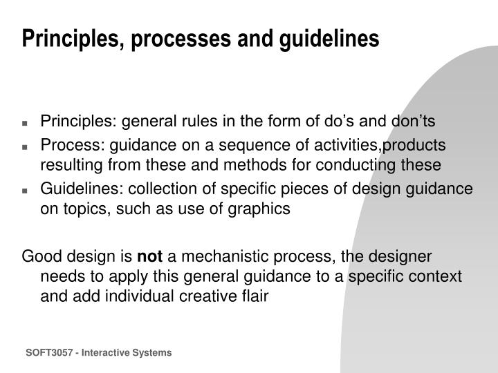 Principles processes and guidelines