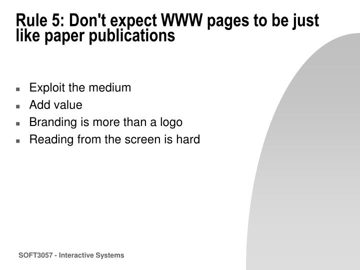 Rule 5: Don't expect WWW pages to be just like paper publications