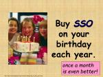 buy sso on your birthday each year49