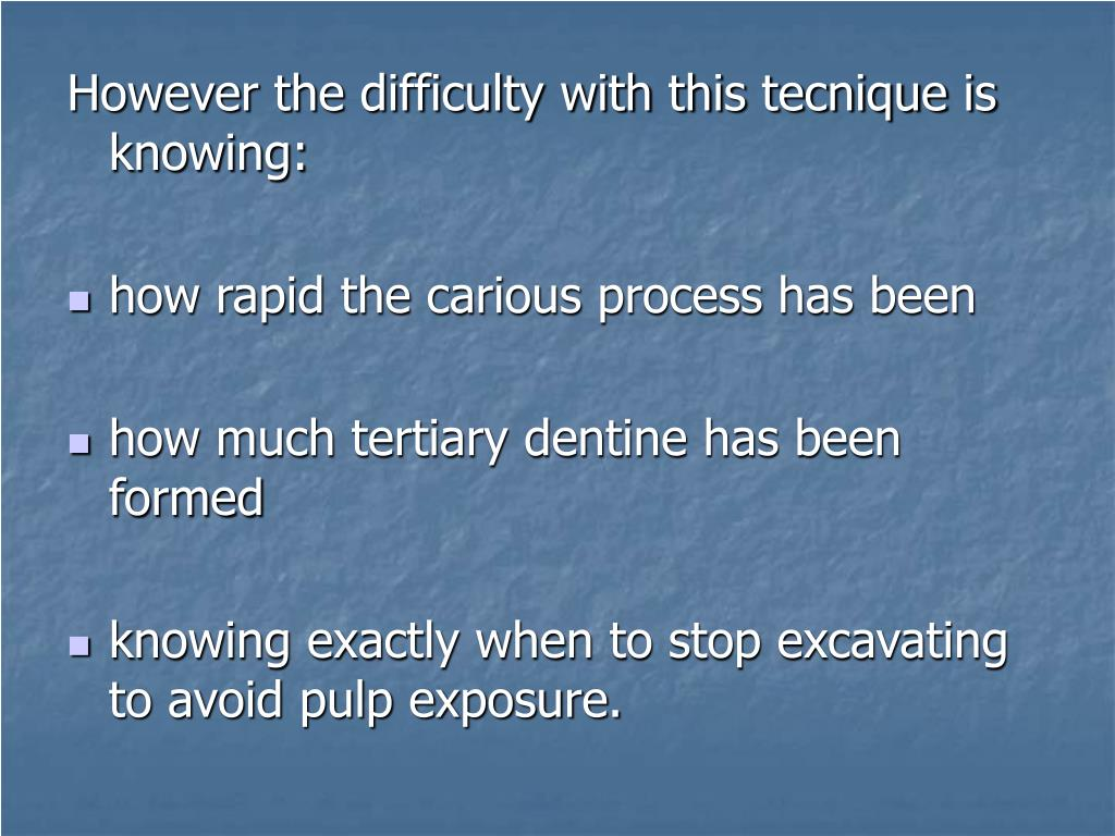 However the difficulty with this tecnique is knowing: