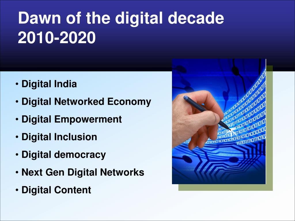 dawn of the digital decade 2010 2020 l.