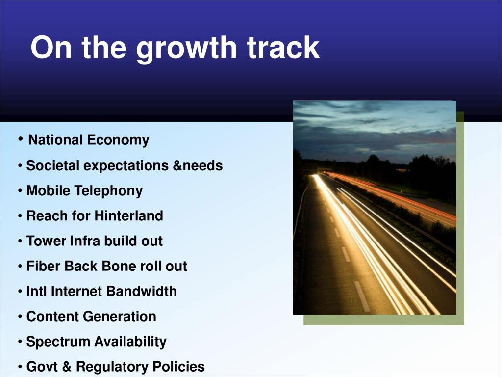 On the growth track