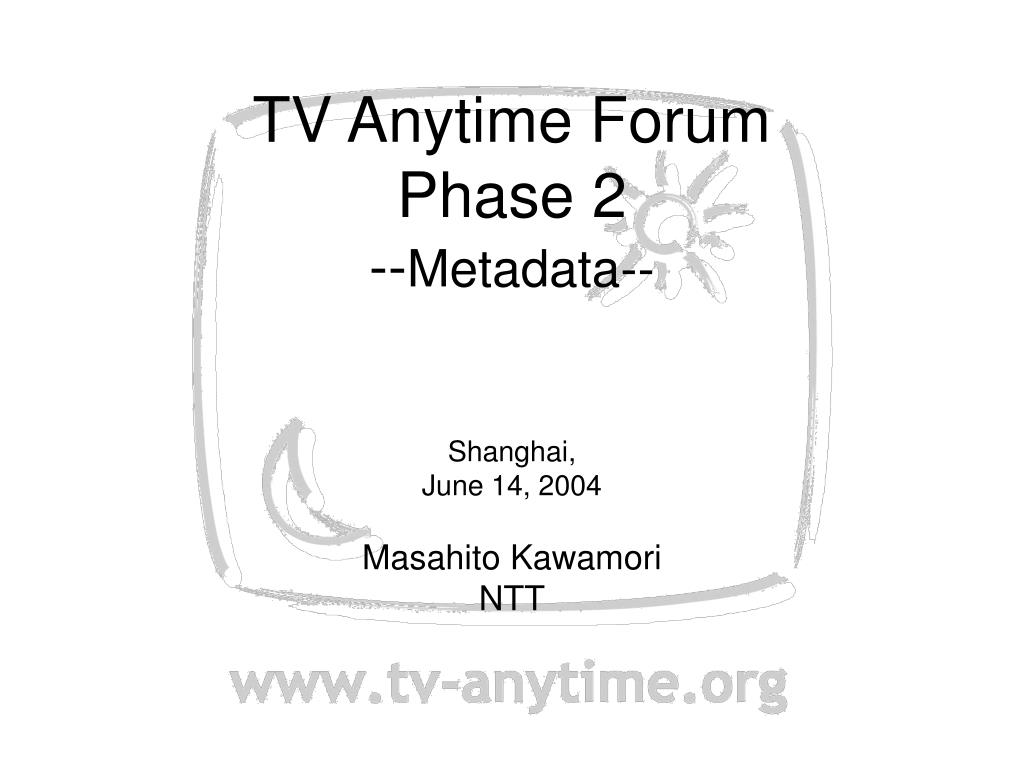 tv anytime forum phase 2 metadata l.