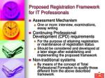 proposed registration framework for it professionals40